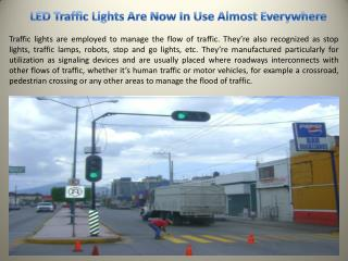 LED Traffic Lights Are Now In Use Almost Everywhere