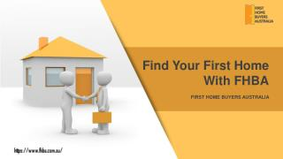 Find Your First Home With FHBA