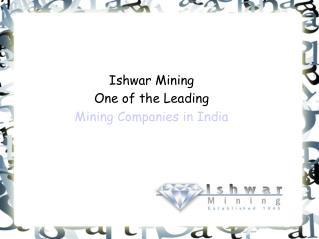Ishwar Mining- Mining Companies in India
