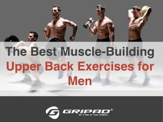 The Best Muscle-Building Upper Back Exercises for Men