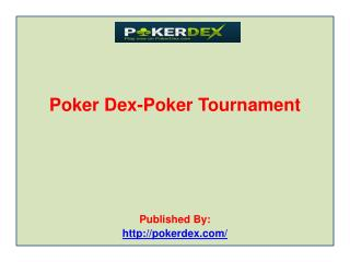 Poker-Dex-Poker-Tournament