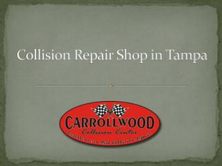 Collision Repair Shop Tampa