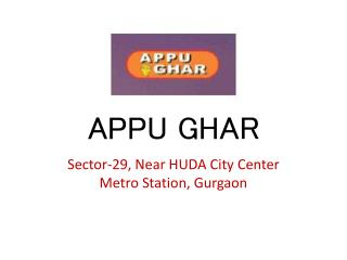 Appu Ghar Gurgaon – Commercial/Retail Space – Investors Clinic
