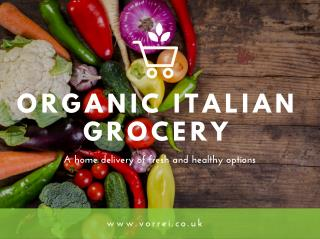The Best Place to Buy Organic Italian Food in UK
