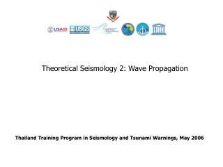 Thailand Training Program in Seismology and Tsunami Warnings, May 2006