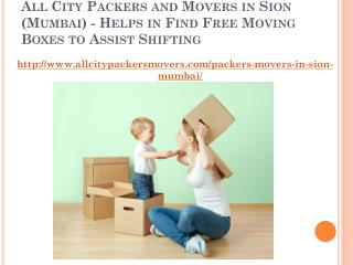 All City Packers and Movers in Sion (Mumbai) - Helps in Find Free Moving Boxes to Assist Shifting
