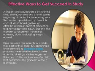 Effective Ways to Get Succeed in Study