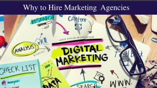 Why to Hire Marketing Agencies