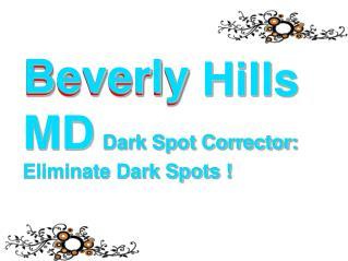 Beverly Hills MD Dark Spot Corrector: brightens Your Skin