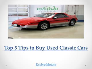 Top 5 Tips to Buy Used Classic Cars