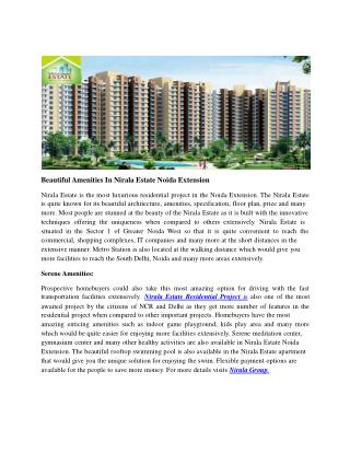 Beautiful Amenities In Nirala Estate Noida Extension