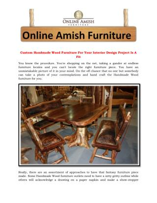 Custom Handmade Wood Furniture For Your Interior Design Project Is A Fit