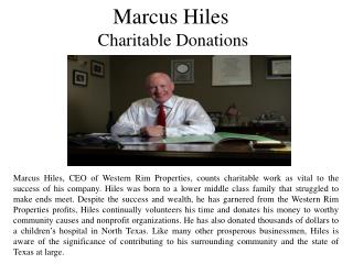 Marcus Hiles - Charitable Donations