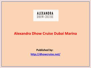 Alexandra Dhow Cruise
