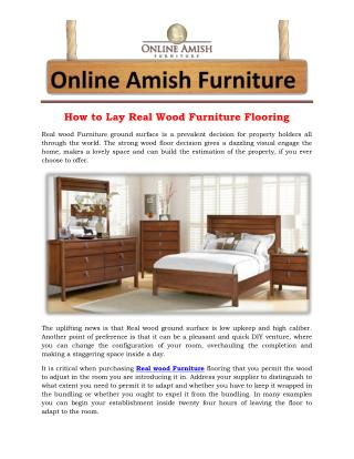 How to Lay Real Wood Furniture Flooring