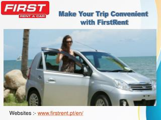 Make Your Trip Convenient with FirstRent