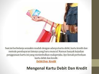 Mengenal Kartu Debit Dan Kredit