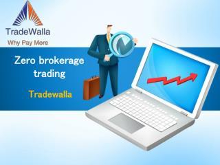Zero brokerage trading - Tradewalla