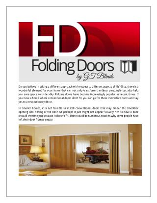 Lotus Folding doors make two types of folding doors, they are Timberline doors and Vinylcloth doors. With Timberline doo