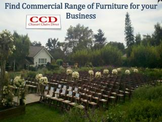 Find Commercial Range of Furniture for your Business