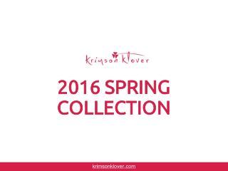 Krimson Klover Spring 2016 Collection