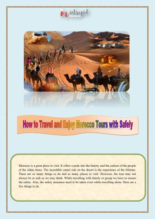 How to Travel and Enjoy Morocco Tours with Safely