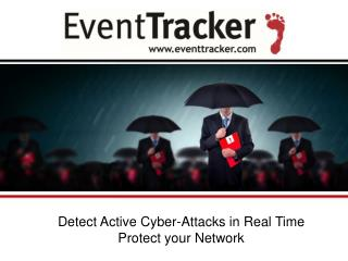 Detect Active Cyber-Attacks in Real Time