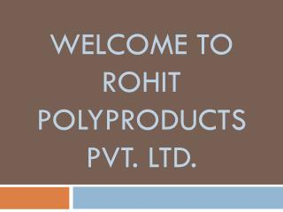 Rohit Polyproducts - WPC Manufacturer in India