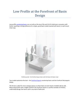 Low Profile at the Forefront of Basin Design