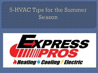 5-HVAC Tips for the Summer Season