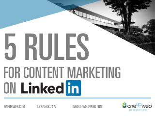 5 Rules For Content Marketing On LinkedIn