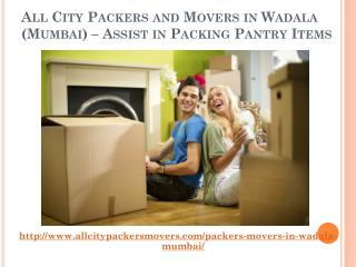 All City Packers and Movers in Wadala (Mumbai) – Assist in Packing Pantry Items