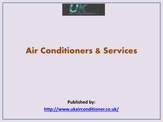 UK Air Conditioner-Air Conditioners & Services