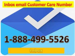 1-888-499-5526 Inbox email Customer Care Number