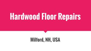 Provide Hardwood Floor Repairs Services