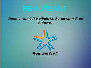 Removewat 2.2.9 windows 8 Activator