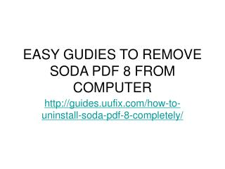 Easy gudies to remove soda pdf 8 from computer