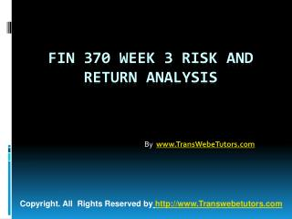 FIN 370 Week 3 Risk and Return Analysis