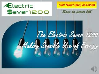 The Electric Saver 1200 Making Sensible Use of Energy