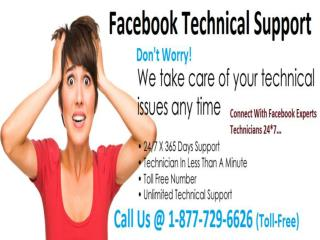 To Facebook Technical Support Call @ 1-877-729-6626 Toll-Free