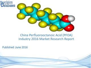 China Perfluorooctanoic Acid (PFOA) Industry Key Manufacturers Analysis 2021