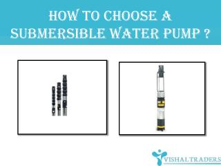 How to choose A submersible water pump