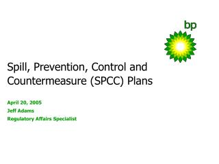 Spill, Prevention, Control and  Countermeasure SPCC Plans