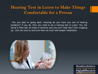 Hearing Test in Luton to Make Things Comfortable for a Person