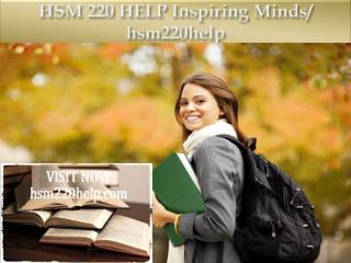 HSM 220 HELP Inspiring Minds/ hsm220help