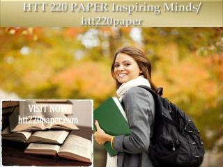 HTT 220 PAPER Inspiring Minds/ htt220paper