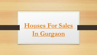 Houses for sales in gurgaon