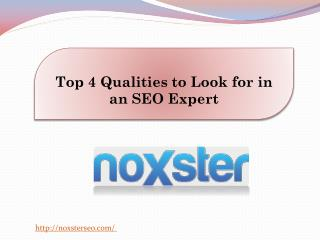 Top 4 Qualities to Look for in an SEO Expert