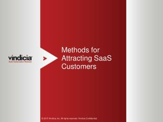 Methods for attracting SaaS Customers