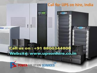Call for UPS on hire, India on 8800344800